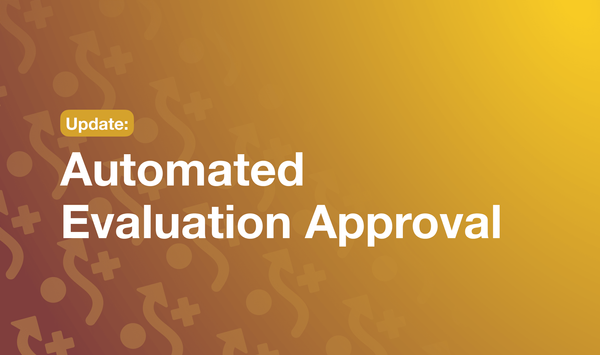 Automated Evaluation Approval